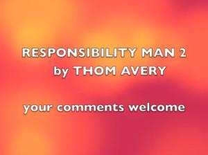Responsibility Man 2 sign